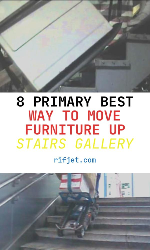 8 Primary Best Way to Move Furniture Up Stairs Gallery