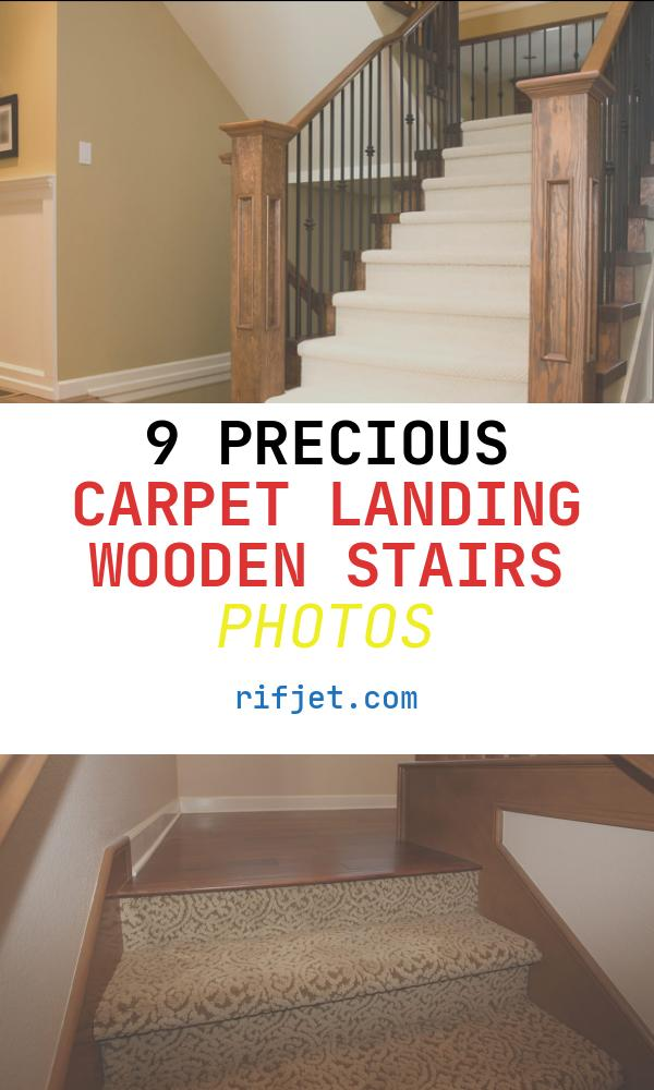 9 Precious Carpet Landing Wooden Stairs Photos