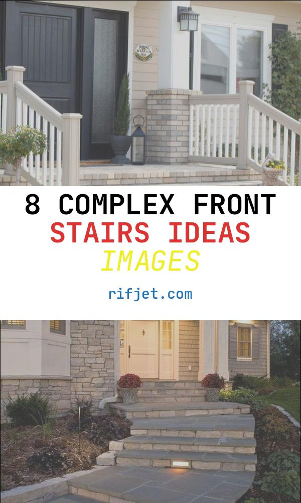 Front Stairs Ideas Awesome Porch Steps Designs and More
