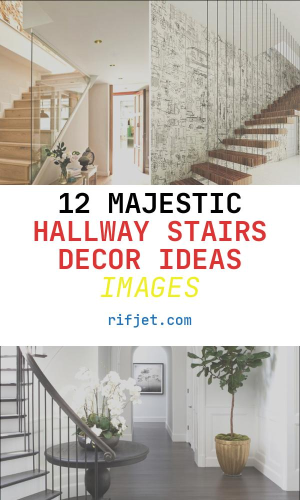 Hallway Stairs Decor Ideas Unique Affordable Hallway and Staircase Decorating Ideas