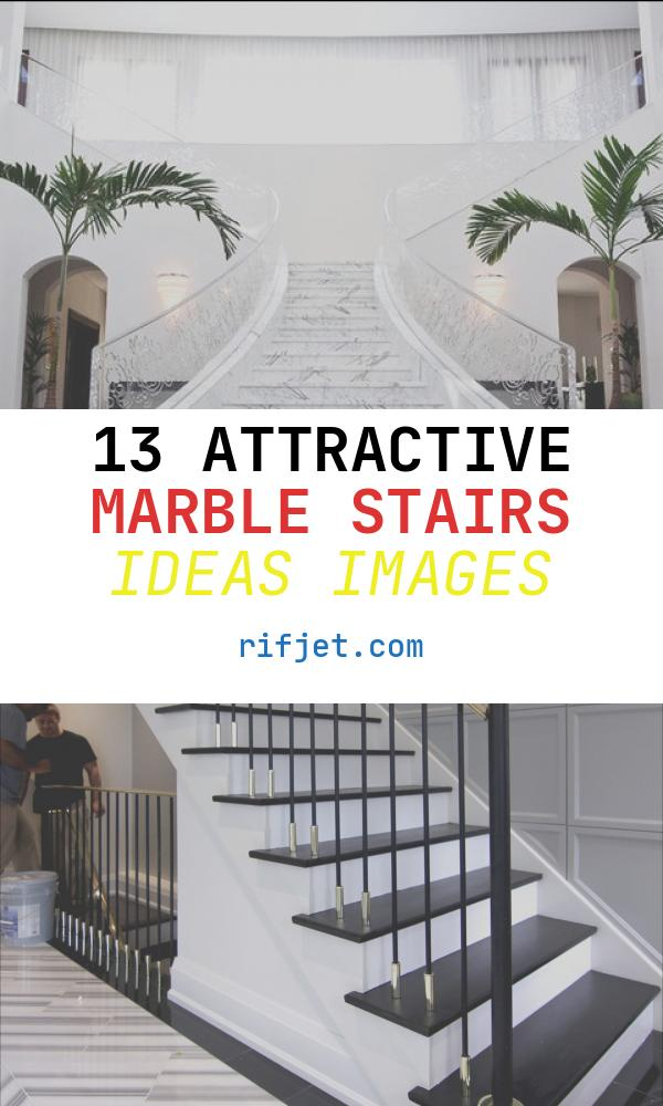 13 attractive Marble Stairs Ideas Images