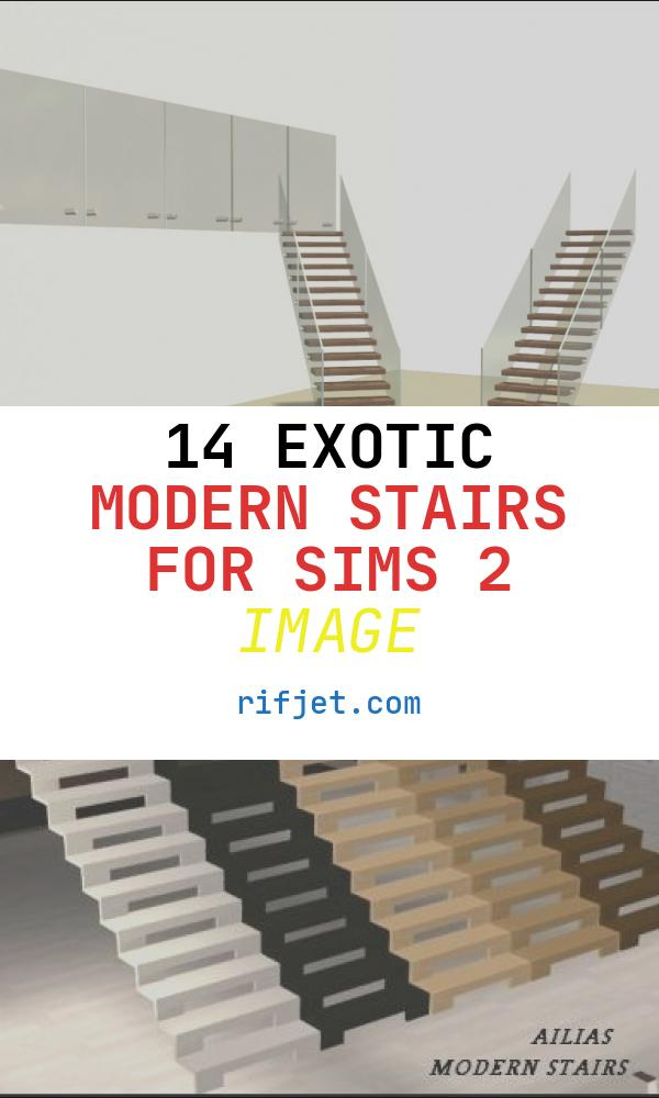 Modern Stairs for Sims 2 Fresh Mod the Sims Gruth Modern Stairs