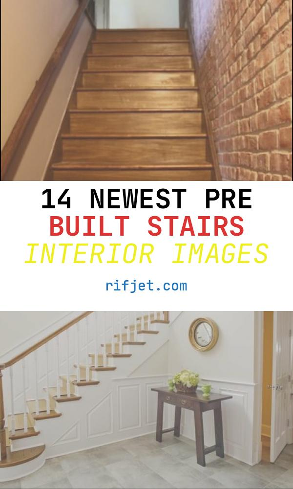 Pre Built Stairs Interior Lovely Pre Made Stairs