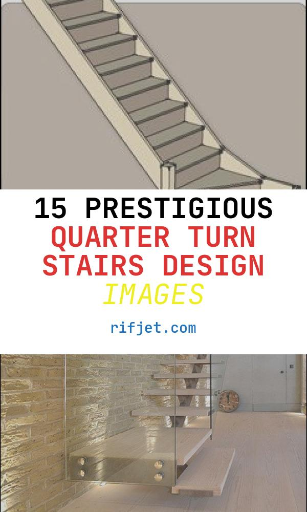 15 Prestigious Quarter Turn Stairs Design Images
