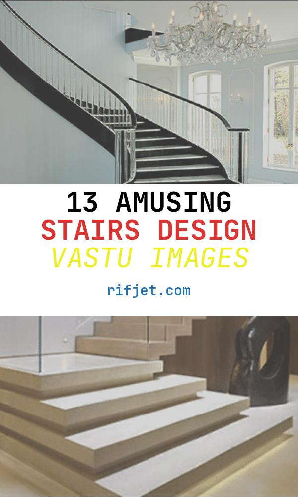 13 Amusing Stairs Design Vastu Images