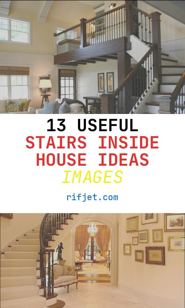 13 Useful Stairs Inside House Ideas Images