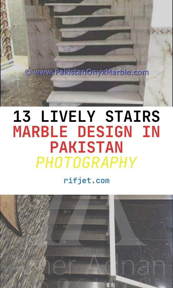 13 Lively Stairs Marble Design In Pakistan Photography