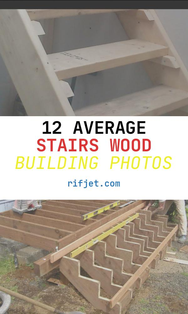 Stairs Wood Building Unique How to Build Stairs Easy Steps Diy Staircase