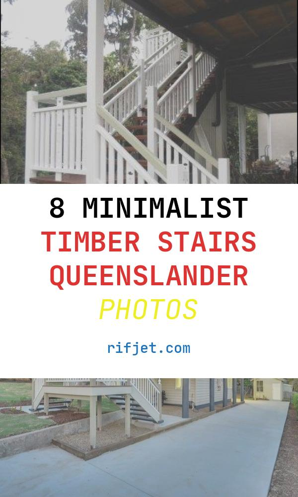 Timber Stairs Queenslander Best Of Timber Stairs & Balustrade Classic Queenslander Style