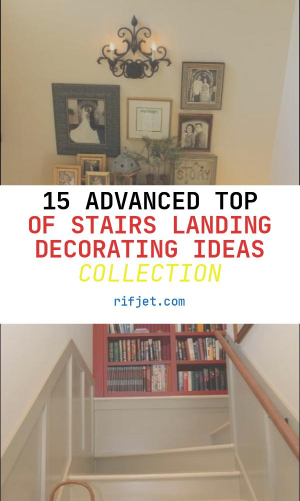 Top Of Stairs Landing Decorating Ideas Best Of My Foyer for the Home