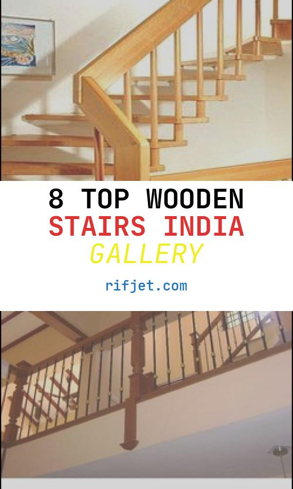 Wooden Stairs India Best Of Wooden Stairs at Best Price In India