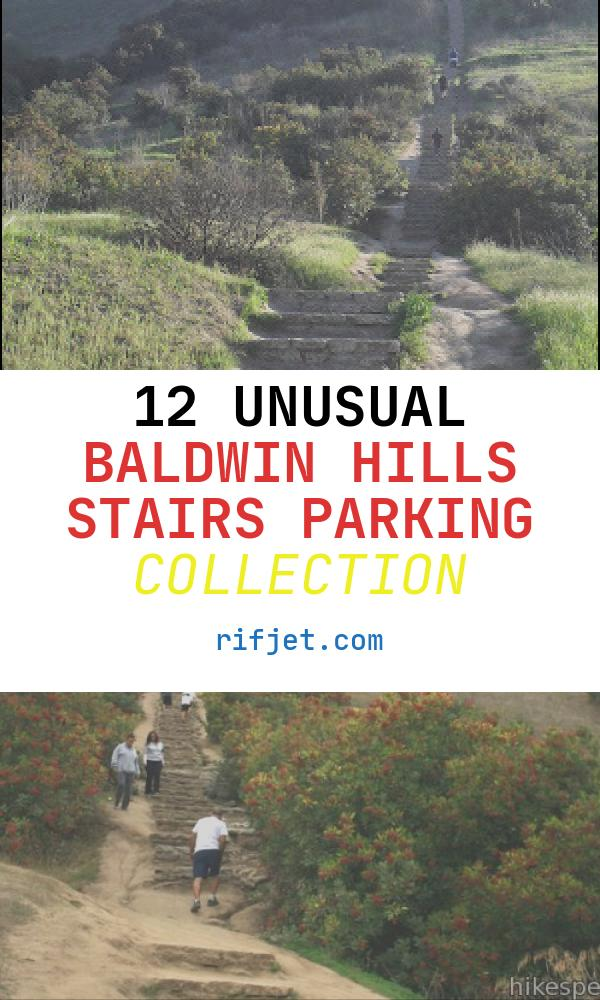 12 Unusual Baldwin Hills Stairs Parking Collection