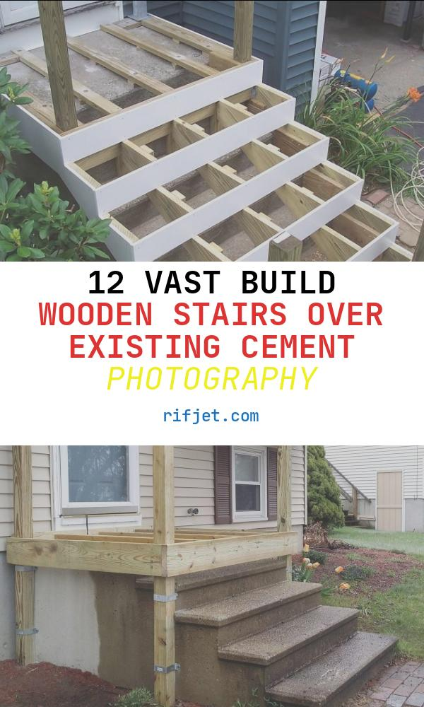 Build Wooden Stairs Over Existing Cement Lovely Fixing A Broken Concrete Stoop Homeowners