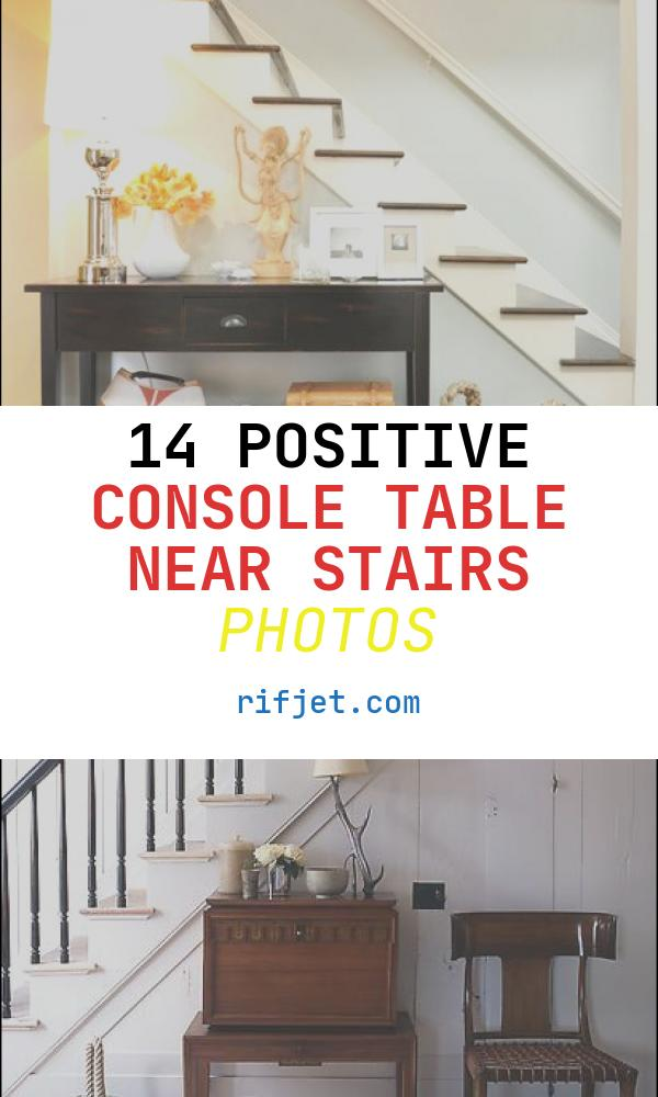 14 Positive Console Table Near Stairs Photos