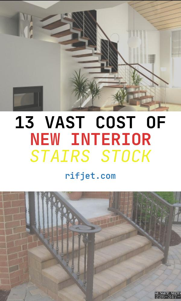 13 Vast Cost Of New Interior Stairs Stock