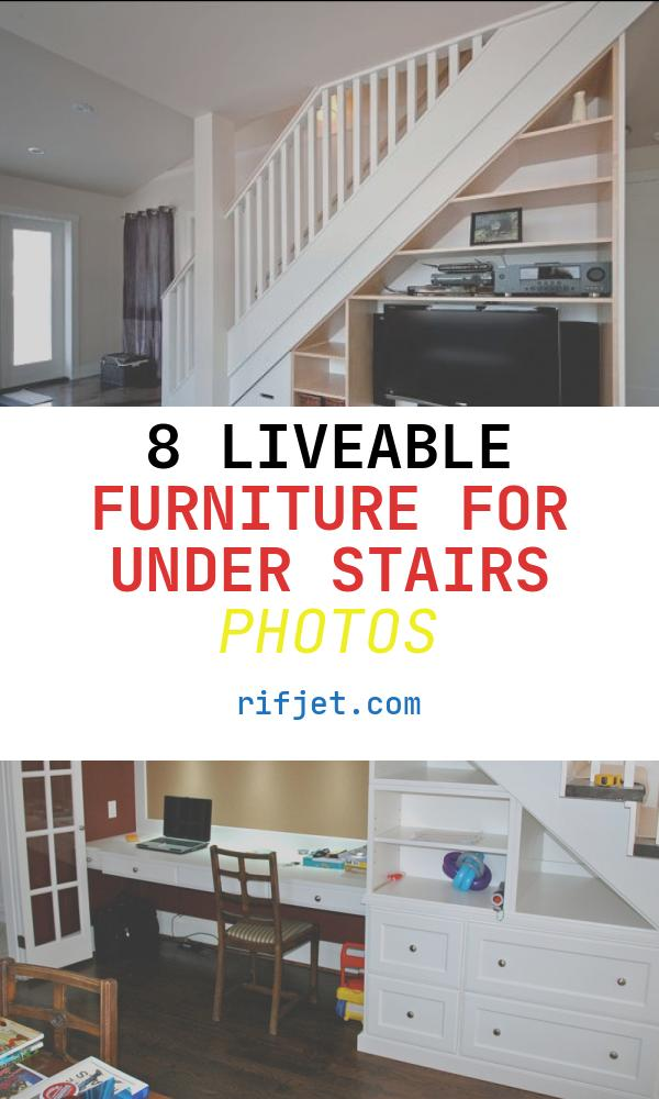 8 Liveable Furniture for Under Stairs Photos
