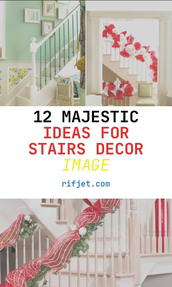 12 Majestic Ideas for Stairs Decor Image