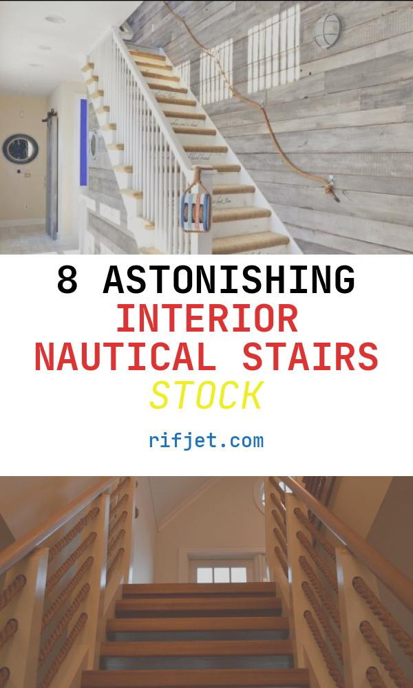 8 astonishing Interior Nautical Stairs Stock