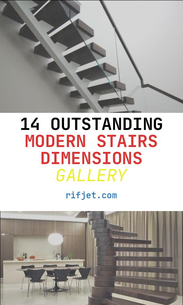 14 Outstanding Modern Stairs Dimensions Gallery