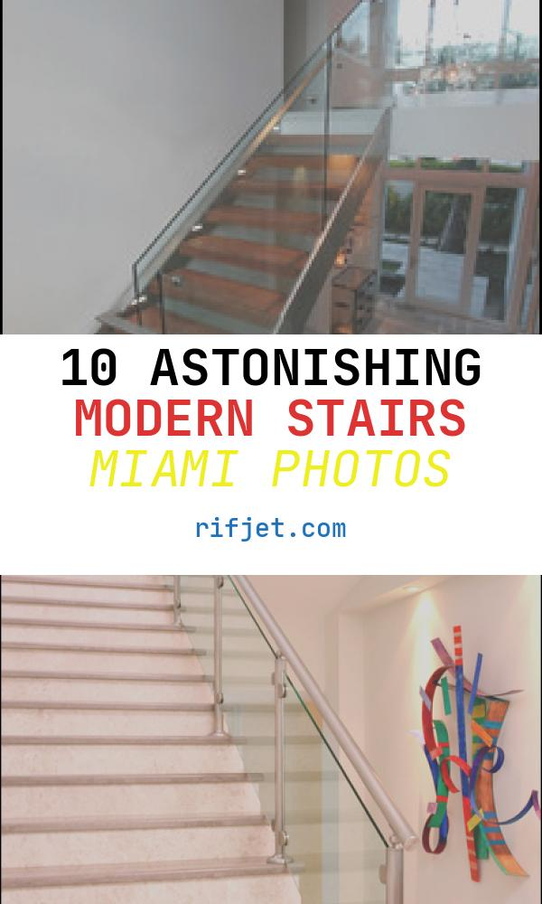10 astonishing Modern Stairs Miami Photos