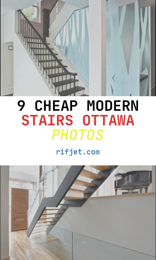 9 Cheap Modern Stairs Ottawa Photos