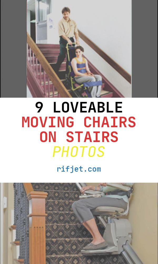 9 Loveable Moving Chairs On Stairs Photos