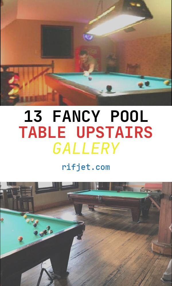13 Fancy Pool Table Upstairs Gallery
