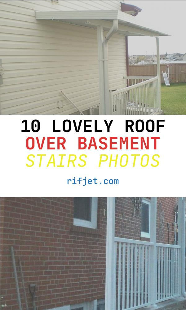 10 Lovely Roof Over Basement Stairs Photos