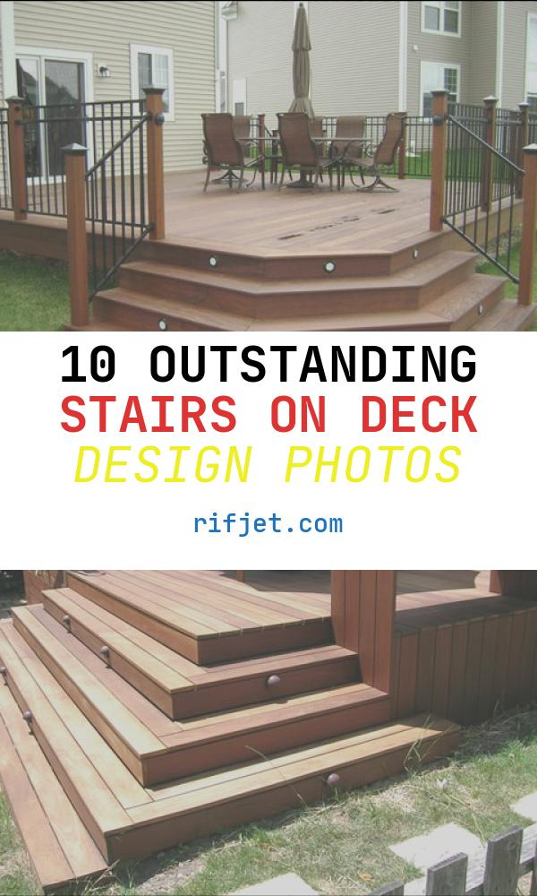10 Outstanding Stairs On Deck Design Photos