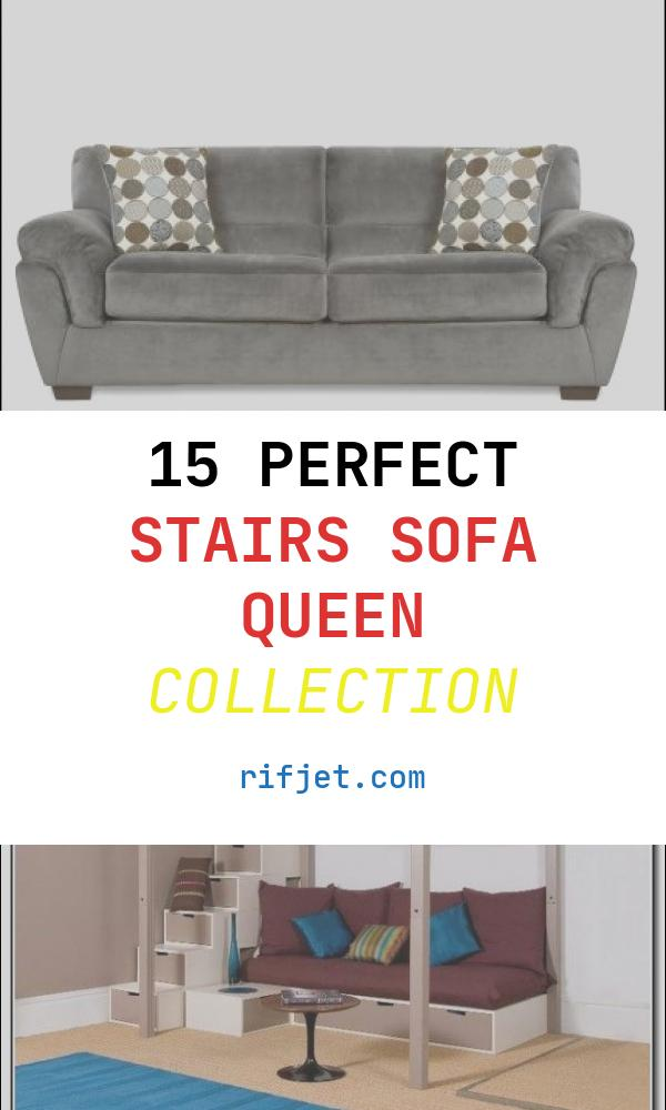 15 Perfect Stairs sofa Queen Collection