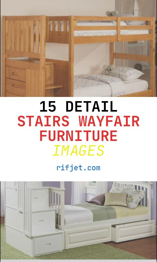 15 Detail Stairs Wayfair Furniture Images