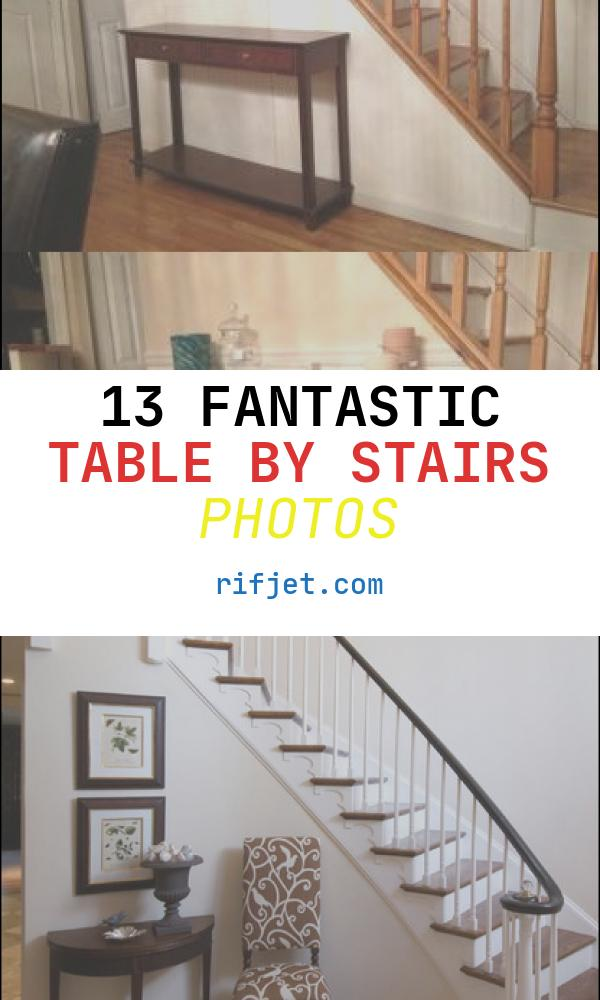 Table by Stairs Inspirational Entry Table Console Table Entryway Stairs