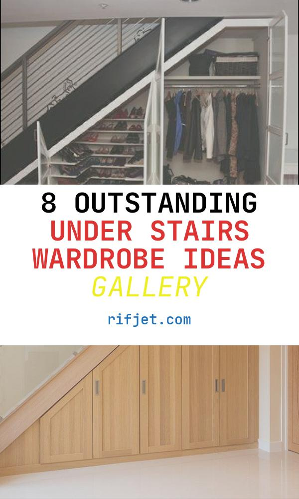 8 Outstanding Under Stairs Wardrobe Ideas Gallery