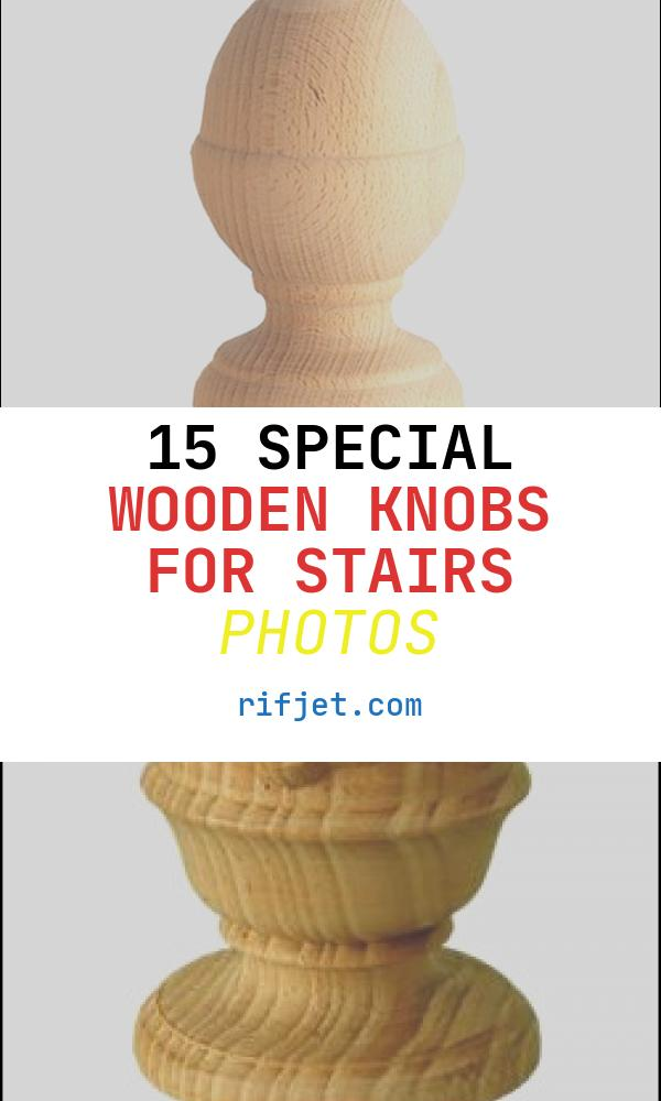 Wooden Knobs for Stairs Fresh Oval Knob Stair Newel