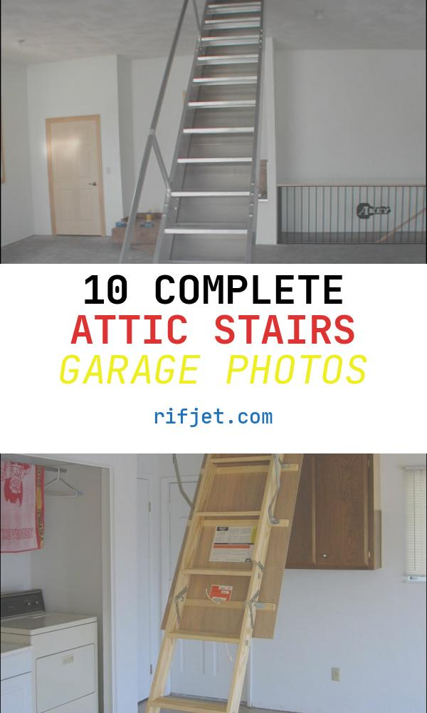 Attic Stairs Garage Fresh Garage attic Ladder