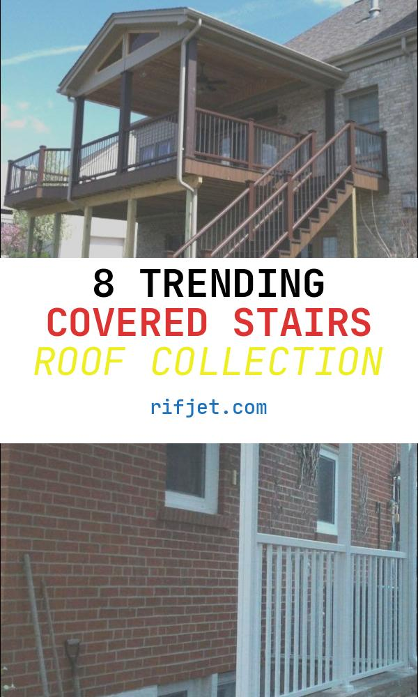 Covered Stairs Roof Elegant 17 Amazing Covered Deck Design Ideas to Inspire You
