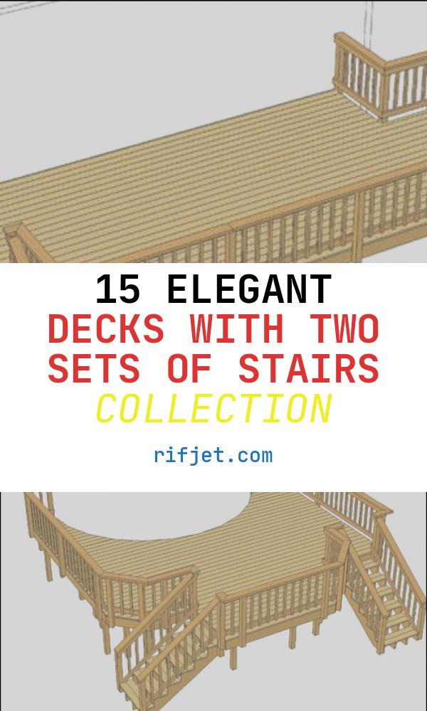15 Elegant Decks with Two Sets Of Stairs Collection