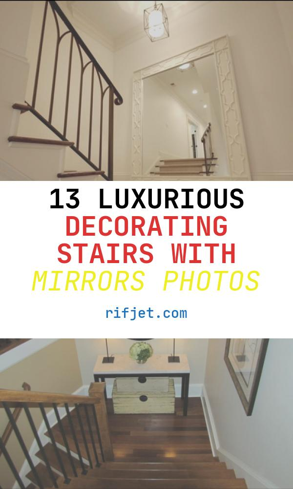 13 Luxurious Decorating Stairs with Mirrors Photos