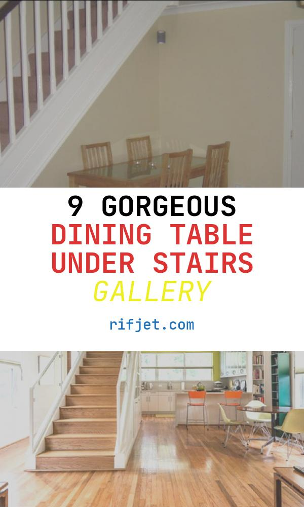 Dining Table Under Stairs Unique Dining Room with Staircase Stairs Designs Dining Table