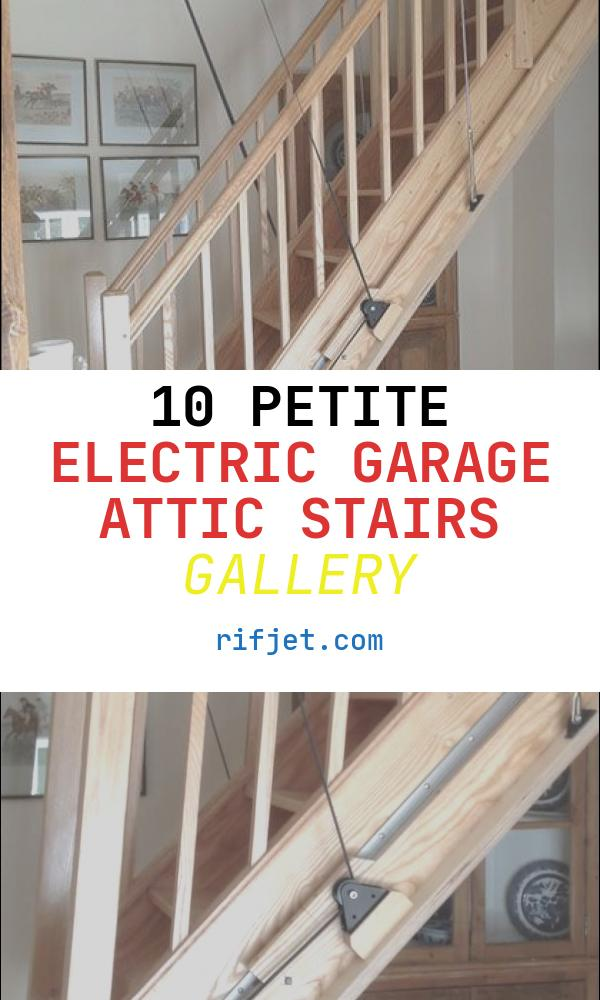 Electric Garage attic Stairs Luxury Electric Loft Ladders … Garage Ideas In 2019