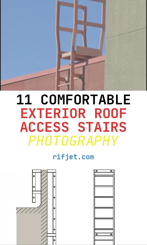 11 Comfortable Exterior Roof Access Stairs Photography