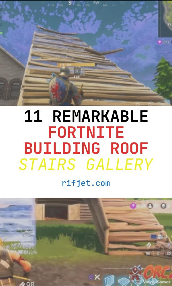 11 Remarkable fortnite Building Roof Stairs Gallery