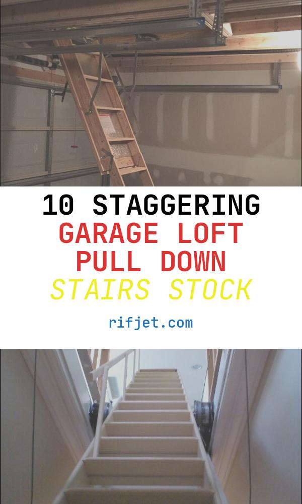 Garage Loft Pull Down Stairs Best Of Pull Down Garage Storage
