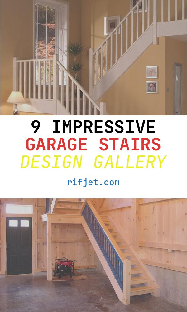 Garage Stairs Design New 17 Best Images About Garage Stairs On Pinterest
