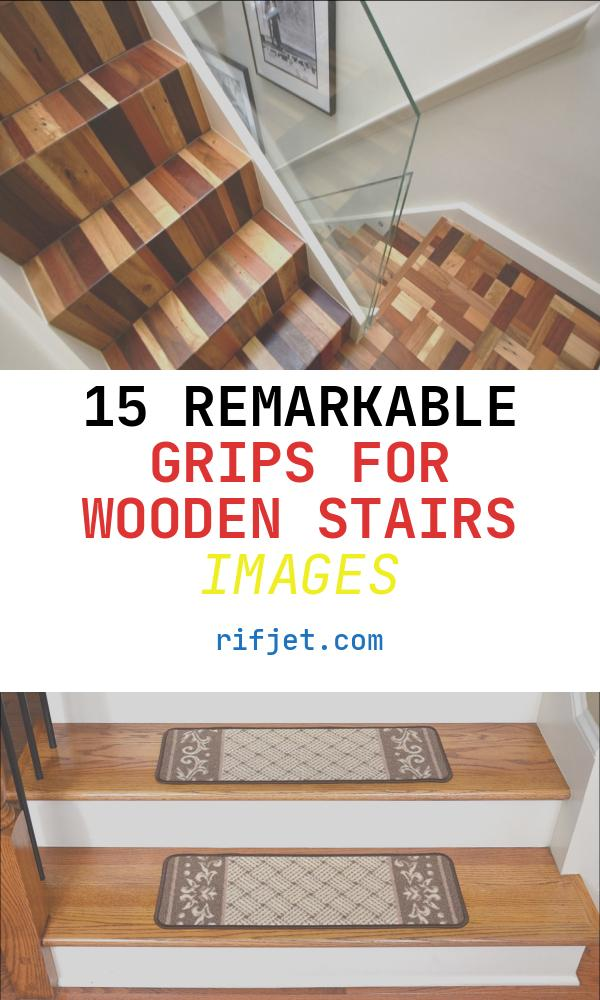 Grips for Wooden Stairs Best Of 15 Inspirations Wooden Stair Grips