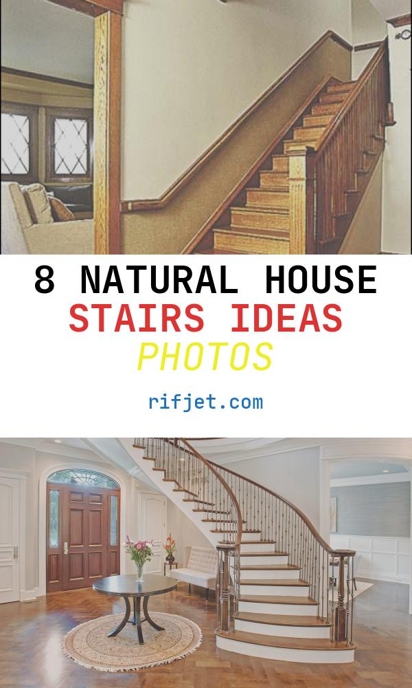 8 Natural House Stairs Ideas Photos