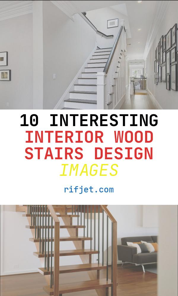 10 Interesting Interior Wood Stairs Design Images