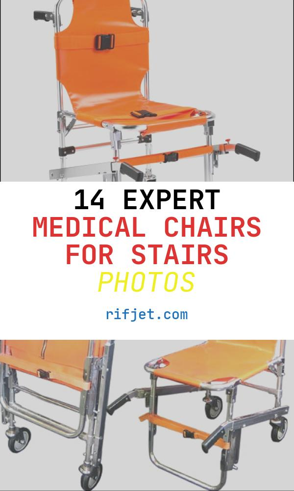 14 Expert Medical Chairs for Stairs Photos