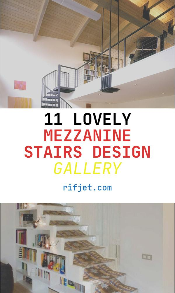 Mezzanine Stairs Design Unique Inspirational Mezzanine Floor Designs to Elevate Your
