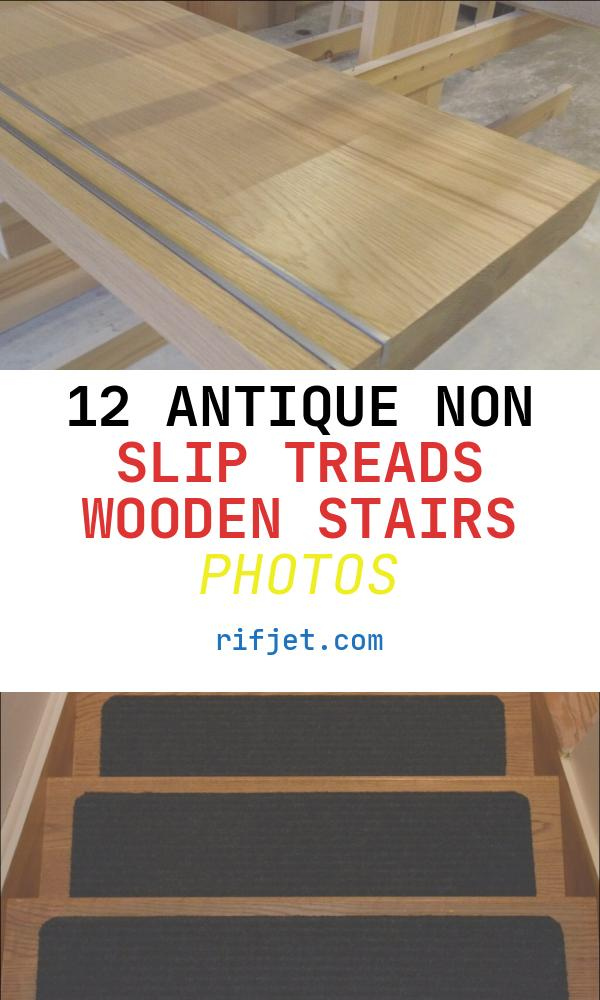Non Slip Treads Wooden Stairs Beautiful Flooring Integrated Non Slip Stair Treads for Wooden